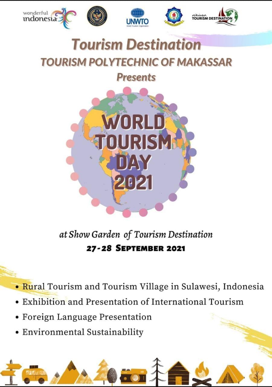 WORLD TOURISM DAY, Tourism Destination Of Poltekpar Makassar